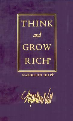 Think and Grow Rich: The Andrew Carnegie formula for fortune making  Hill, Napo