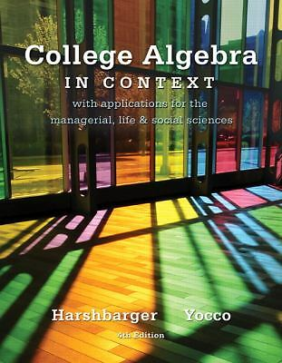 College Algebra in Context (4th Edition)  Harshbarger, Ronald J., Yocco, Lisa