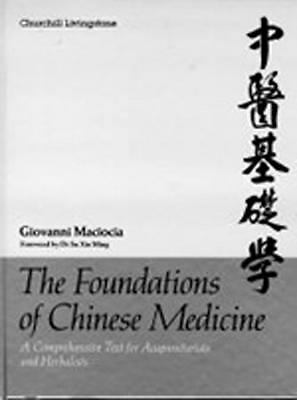The Foundations of Chinese Medicine: A Comprehensive Text for Acupuncturists an