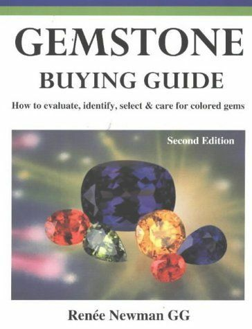 Gemstone Buying Guide, Second Edition: How to Evaluate, Identify, Select & Care