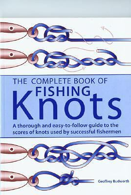 The Complete Book of Fishing Knots by Geoffrey Budworth