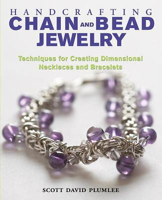Handcrafting Chain and Bead Jewelry: Techniques for Creating Dimensional Necklac