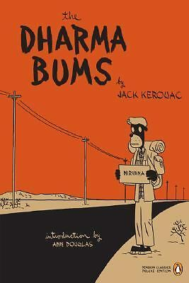The Dharma Bums (Penguin Classics Deluxe Edition), Jack Kerouac, Good Book