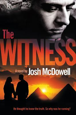 The Witness  McDowell, Josh D.