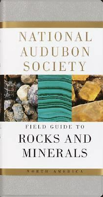 National Audubon Society Field Guide to North American Rocks and Minerals (Nati