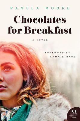 Chocolates for Breakfast: A Novel (P.S.) - Moore, Pamela - Good Condition