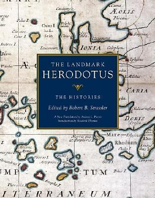 The Landmark Herodotus: The Histories by Herodotus, Robert B. Strassler