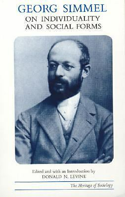 Georg Simmel on Individuality and Social Forms (Heritage of Sociology Series) b