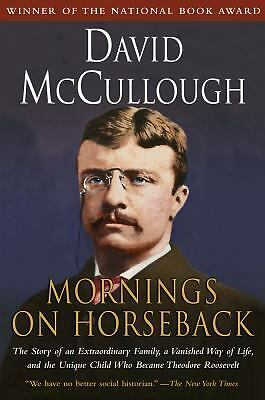 Mornings on Horseback: The Story of an Extraordinary Family, a Vanished Way of L