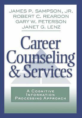 Career Counseling and Services: A Cognitive Information Processing Approach (Gra