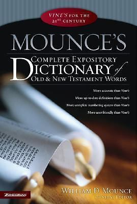 Mounce's Complete Expository Dictionary of Old and New Testament Words