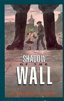 Shadow of the Wall  Laird, Christa