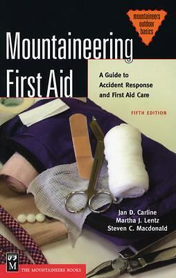 Mountaineering First Aid: A Guide to Accident Response and First Aid Care (Moun