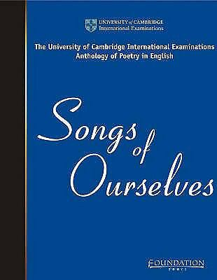 Songs of Ourselves - Cambridge International Examinations - Good Condition