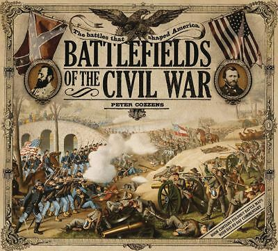 Battlefields of the Civil War: The Battles that Shaped America, Cozzens, Peter,