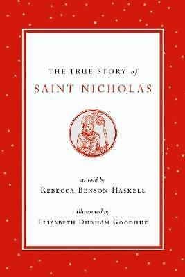 The True Story of Saint Nicholas, Rebecca Benson Haskell, Acceptable Book
