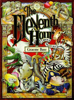 The Eleventh Hour: A Curious Mystery by Base, Graeme