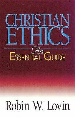 Christian Ethics: An Essential Guide (Abingdon Essential Guides), Lovin, Robin W