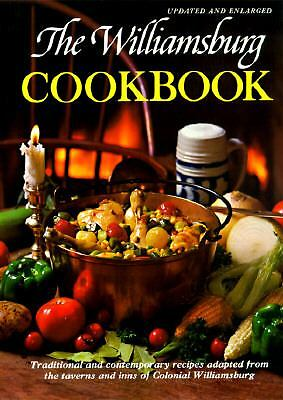 The Williamsburg Cookbook: Traditional and Contemporary Recipes - Letha Booth -