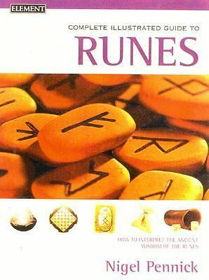 Complete Illustrated Guide to Runes, Pennick, Nigel, Good Book