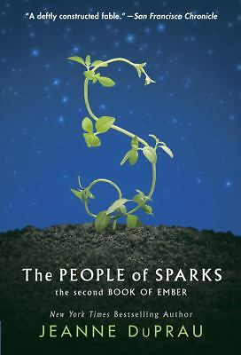 The People of Sparks: The Second Book of Ember (Books of Ember) by DuPrau, Jean
