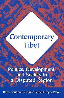 Contemporary Tibet: Politics, Development, and Society in a Disputed Region, , A