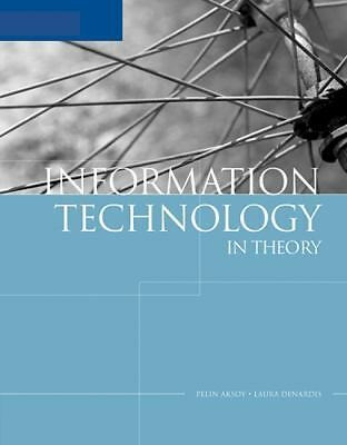 Information Technology in Theory - DeNardis, Laura, Aksoy, Pelin - Acceptable Co