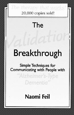 Validation Breakthrough: Simple Techniques for Communicating with People with Al