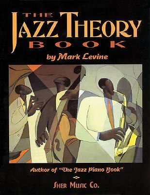 The Jazz Theory Book by Levine, Mark