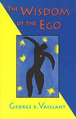 The Wisdom of the Ego, Vaillant, George E., Acceptable Book