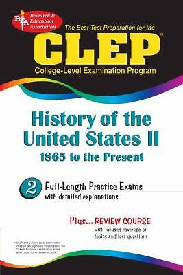 CLEP History of the United States II, 1865 to the present (REA) - The Best Test