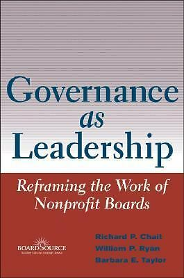 Governance as Leadership: Reframing the Work of Nonprofit Boards - Taylor, Barba