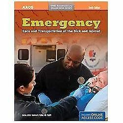 Emergency Care And Transportation Of The Sick And Injured (Orange Book Series),