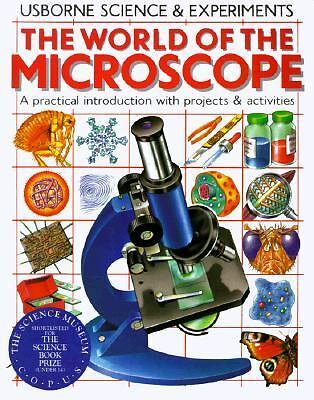 The World of the Microscope (Science & Experiments Series), Chris Oxlade, Corinn