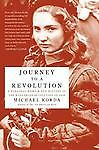 Journey to a Revolution: A Personal Memoir and History of the Hungarian Revoluti