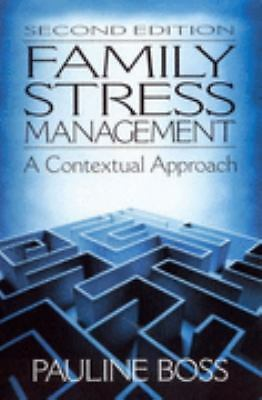 Family Stress Management: A Contextual Approach by Boss, Pauline E.