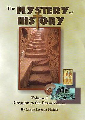 The Mystery of History, Vol. 1: Creation to Resurrection, Linda Lacour Hobar, Ac