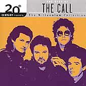The Best of The Call : The Millennium Collection by The Call