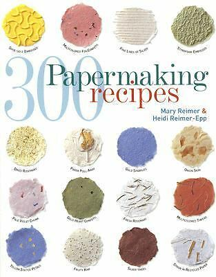 300 Papermaking Recipes, Reimer-Epp, Heidi, Reimer, Mary, Good Book