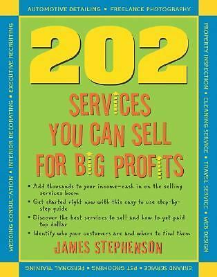 202 Services You Can Sell For Big Profits, Stephenson, James, Good Book