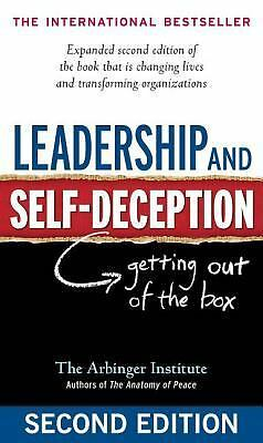 Leadership and Self-Deception: Getting out of the Box, Arbinger Institute, Good,