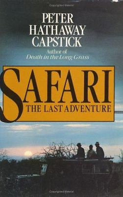 Safari: The Last Adventure, Capstick, Peter Hathaway, Acceptable Book