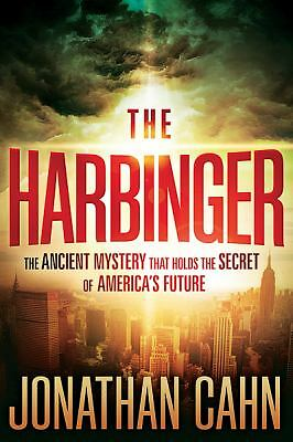 The Harbinger: The Ancient Mystery That Holds the Secret of America's Future, Ca
