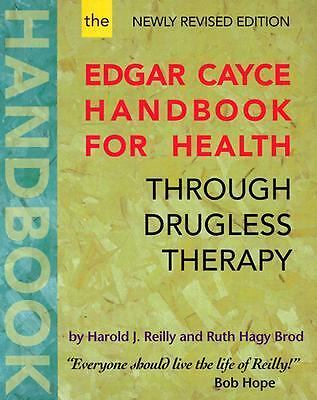 The Edgar Cayce Handbook for Health Through Drugless Therapy - Brod, Ruth Hagy,