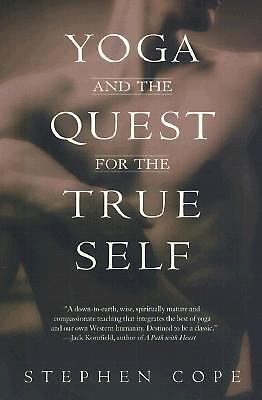 Yoga and the Quest for the True Self, Stephen Cope, Good Book