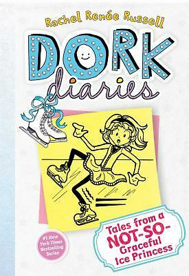 Dork Diaries 4: Tales from a Not-So-Graceful Ice Princess, Russell, Rachel Renee