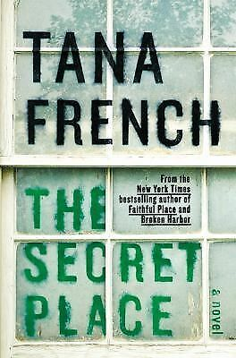 The Secret Place (Dublin Murder Squad) - French, Tana - Good Condition