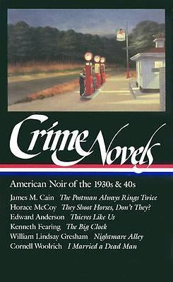 Crime Novels: American Noir of the 1930s and 40s: The Postman Always Rings Twice
