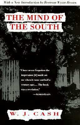 The Mind of the South, W.J. Cash, Good, Books