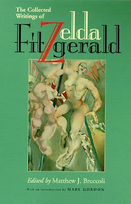 The Collected Writings of Zelda Fitzgerald, Fitzgerald, Zelda, Acceptable Book